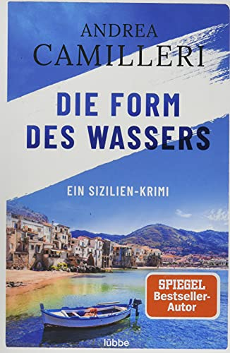 Die Form des Wassers: Ein Sizilien-Krimi. Roman