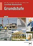 Lernfeld Bautechnik Grundstufe - Balder Batran