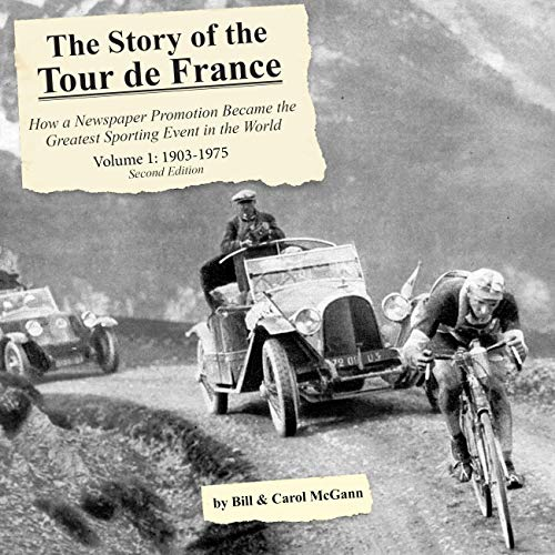 The Story of the Tour de France - Volume 1: 1903-1975 cover art