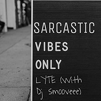 I'm Sarcastic (feat. Dj Smooveee)