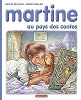 Les albums de Martine: Martine au pays des contes