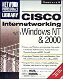 Cisco Internetworking with Windows NT & 2000 (Network Professional's Library)