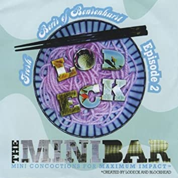 "Fresh Boris of Bensonhurst episode 2 ""The Mini-Bar: Mini-Concoctions for MAXIMUM IMPACT™ """