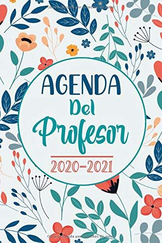 Agenda Del Profesor 2020-2021: Práctico Planificador para Docentes   Agenda del Docente