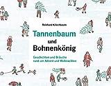 Tannenbaum und Bohnenkönig: Geschichten und Bräuche rund um den Advent