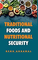 Traditional Foods And Nutritional Security