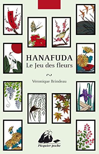 Le Jeu des fleurs - Hanafuda (PICQUIER POCHE)