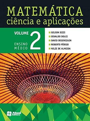 Matemática ciência e aplicações - Volume 2