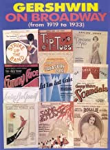 Gershwin on Broadway (from 1919 to 1933): Piano/Vocal/Chords