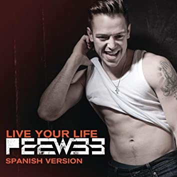 Live Your Life (Spanish Version)