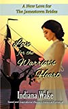 Love for the Warrior's Heart (A New Love for the Jamestown Brides)