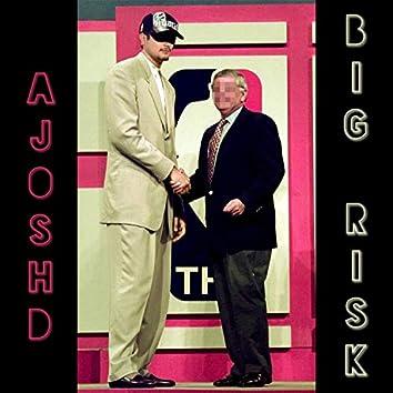 Big Risk