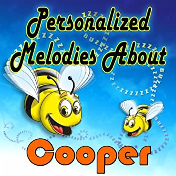 Personalized Melodies About Cooper