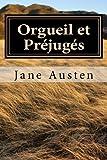 Orgueil et Préjugés - Les Cinq Filles de Mrs Bennet - CreateSpace Independent Publishing Platform - 05/09/2016