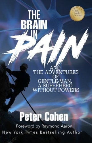 The Brain in Pain: The Adventures of Gentle-Man, A Superhero Without Powers