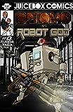 Optomo: Robot God vs The Superhuman (Optomo Plasmaticus Man Book 1) (English Edition)