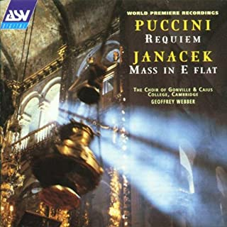 Puccini/Janacek: Sacred Choral Works World Premiere of Requiem and Mass in E Flat