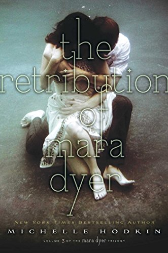 The Retribution of Mara Dyer (Volume 3) (The Mara Dyer Trilogy, Band 3)