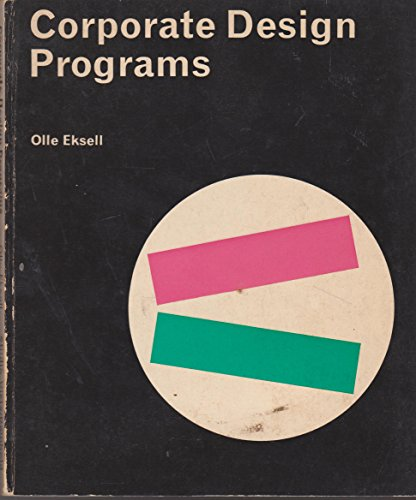 CORPORATE DESIGN PROGRAMS [Paperback] by Eksell, Olle