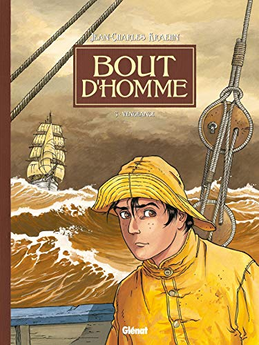 Bout d'homme - Tome 03: Vengeance