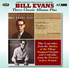 Three Classic Albums Plus (Portrait In Jazz / Everybody Digs Bill Evans / Sunday At The Village Vanguard) by Bill Evans