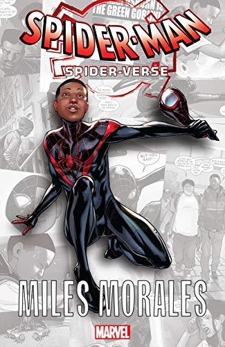 Spider-Man: Spider-Verse - Miles Morales (Spider-Man: Enter The Spider-Verse (2018) Book 1) (English Edition)