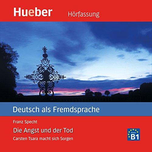 Die Angst und der Tod (Carsten Tsara - Deutsch als Fremdsprache) audiobook cover art