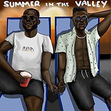 Summer in the Valley