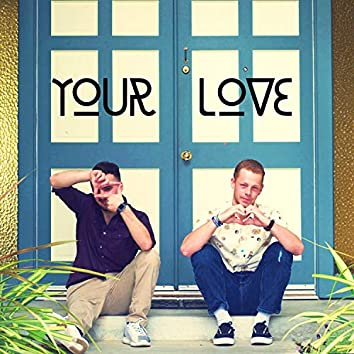 Your Love (feat. Nolan Love)