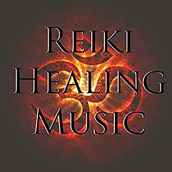 Reiki Healing Music - Relaxing Meditation Music & Background Instrumental Music for Reiki