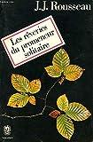 LES REVERIES D'UN PROMENEUR SOLITAIRE - Garnier Freres - 01/02/1993