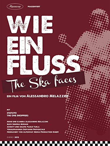 Wie ein Fluss. The Ska faces [OV]