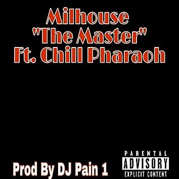 The Master (feat. Chill Pharaoh)
