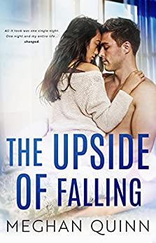 The Upside of Falling (The Blue Line Duet Book 1) by [Meghan  Quinn]