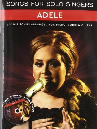 Adele: six hit songs arranged for piano, voice & guitar