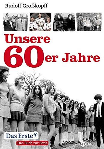 Unsere 60er Jahre.