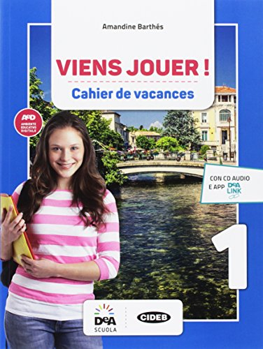 Viens jouer. Cahier des vacances. Per la Scuola media. Con CD-Audio [Lingua francese]: Vol. 1