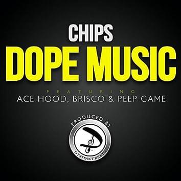 Dope Music (feat. Ace Hood, Brisco & Peep Game)
