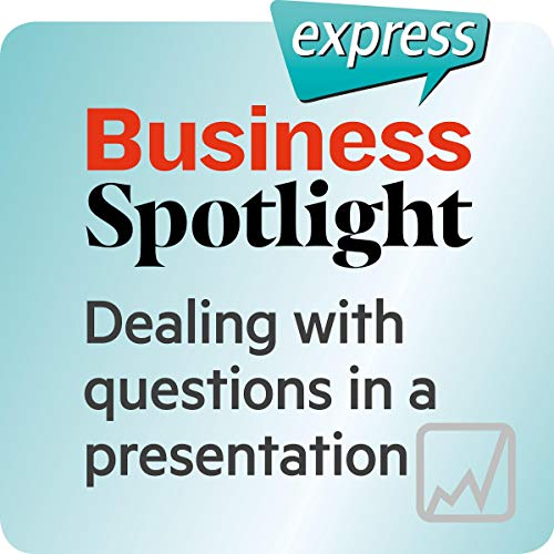 Business Spotlight express - Kompetenzen: Wortschatz-Training Business-Englisch - Umgang mit Fragen in einer Präsentation Titelbild
