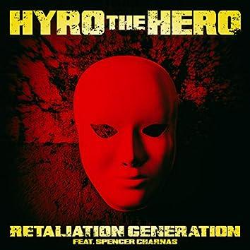 Retaliation Generation (feat. Spencer Charnas of Ice Nine Kills)