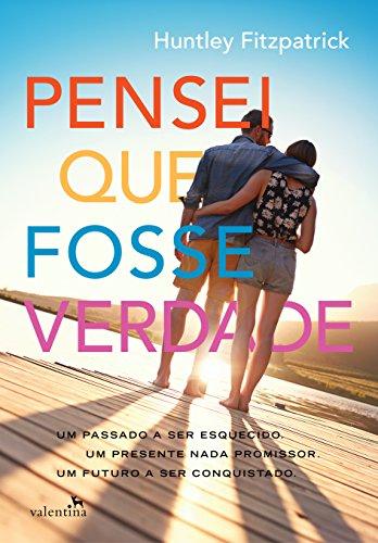 Download Pensei que fosse verdade (Portuguese Edition) B01IUCH59I