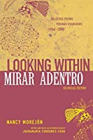 Looking Within/Mirar adentro: Selected Poems/Poemas escogidos, 1954-2000 (African American Life Series) by Nancy Morejon(2002-12-01)
