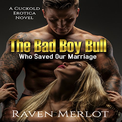 The Bad Boy Bull Who Saved Our Marriage audiobook cover art