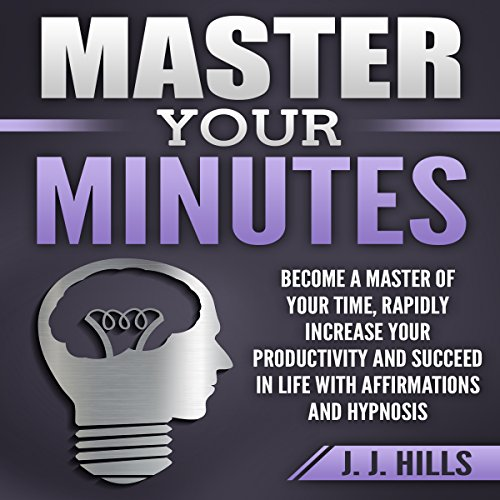 Master Your Minutes audiobook cover art