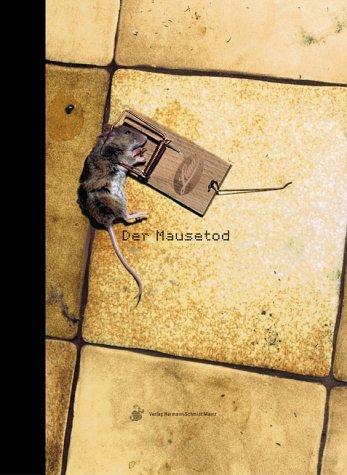 Der Mausetod: 75 Kurzbefehle für Quark und Word nie wieder vergessen by Till Schaffarczyk (2003-09-02)
