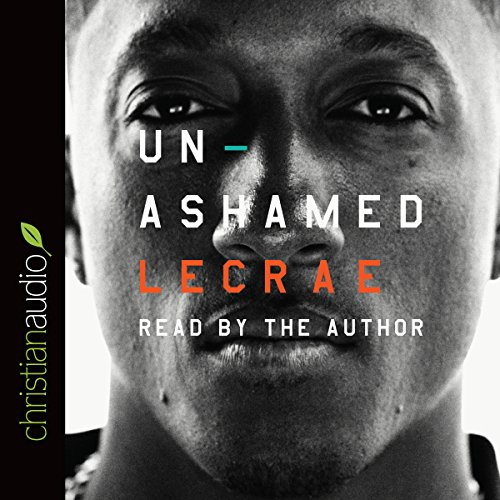 Unashamed                   By:                                                                                                                                 Lecrae Moore                               Narrated by:                                                                                                                                 Lecrae Moore                      Length: 4 hrs and 17 mins     18 ratings     Overall 5.0