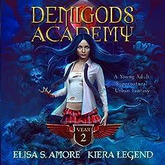 Demigods Academy - Year Two
