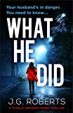 What He Did: A totally gripping crime thriller (Detective Rachel Hart Book 2)