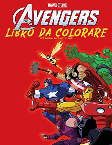 libro da colorare avengers per bambini 3-8: : 50+ illustrazioni di supereroi per bambini / fantastici libri da colorare per i fan dei supereroi ... / hulk / batman / superman / ironman)