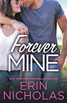 Forever Mine (Opposites Attract Book 2) by [Erin Nicholas]